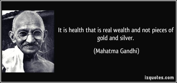 quote-it-is-health-that-is-real-wealth-and-not-pieces-of-gold-and-silver-mahatma-gandhi-68059